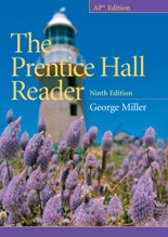 Miller, The Prentice Hall Reader, 9/e AP® Edition 2010